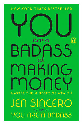 You Are a Badass at Making Money  Master the Mindset of Wealth 2017 eBooks