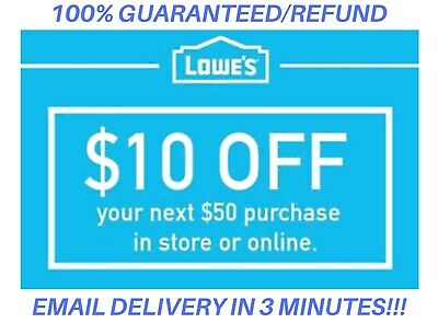 TWO 2x Lowes 10 OFF 50 2Coupon Lowes OnlineInStore -Fast-Delivery-In 1 MIN