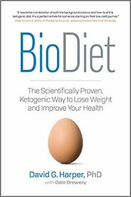 BioDiet The Scientifically Proven- by David G- Harper PAPERBACK 2019