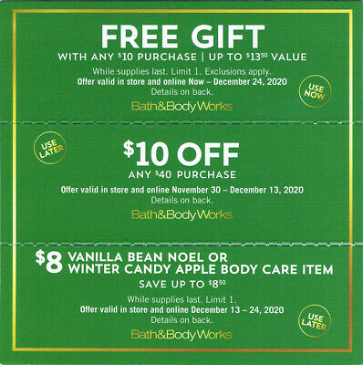 THREE BATH - BODY WORKS COUPONS 10 Off 40 Gift With Purchase - More