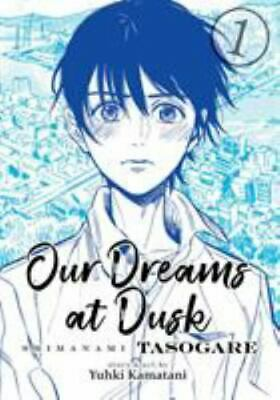 Our Dreams at Dusk Shimanami Tasogare Vol- 1 Our Dreams at Dusk Shimanami Tas