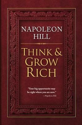 Think and Grow Rich by Napoleon Hill 2012 Hardcover