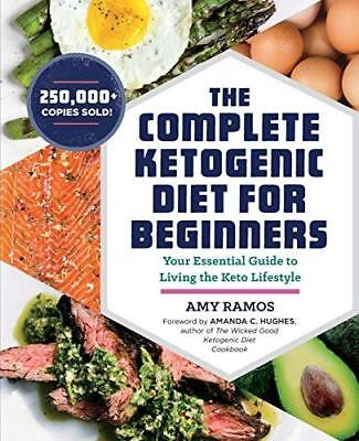 The Complete Ketogenic Diet for Beginners Essential Guide Living Keto Lifestyle
