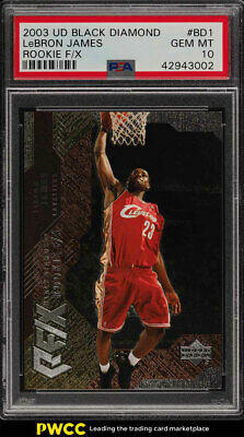 2003 Black Diamond Rookie FX LeBron James ROOKIE RC PSA 10 GEM MINT PWCC