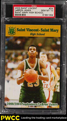 2003 Saint Vincent Mary High School LeBron James ROOKIE RC 2A PSA 10 GEM PWCC