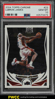 2004 Topps Chrome LeBron James 23 PSA 10 GEM MINT PWCC