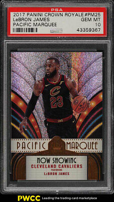 2017 Crown Royale Pacific Marquee LeBron James PM25 PSA 10 GEM MINT PWCC