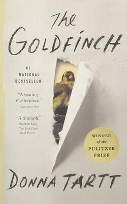 The Goldfinch A Novel Pulitzer Prize for Fiction By  Donna Tartt