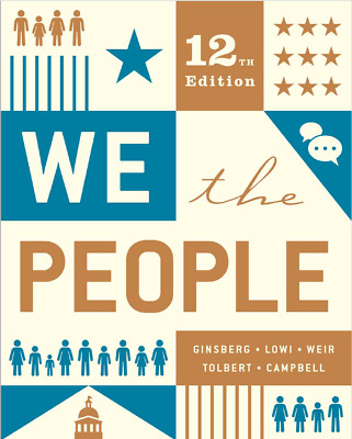 We The People 12th Edition by Andrea Campbell Benjamin Ginsberg 📚FAST DELEVERY