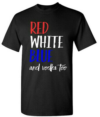 4th of July Shirt America Shirt-Blue Red and White and Vodka Too T-shirt 3