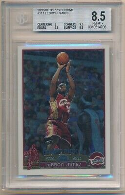 LEBRON JAMES 200304 TOPPS CHROME 111 RC CAVALIERS SP BGS 8-5 NM-MT- W 3 9-5