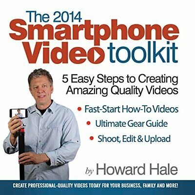 The SmartPhone Video Toolkit  The fastest way to create quality video