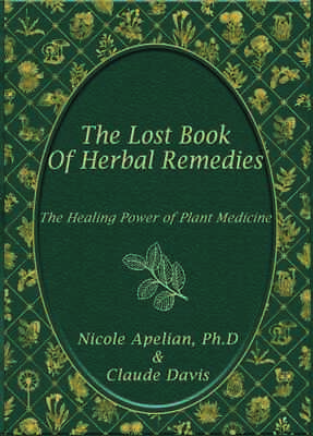 The Lost Book of Herbal Remedies paperback with color pictures