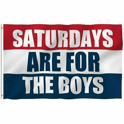 3x5 Saturdays Are For The Boys Flag Male Fraternity Flags Polyester