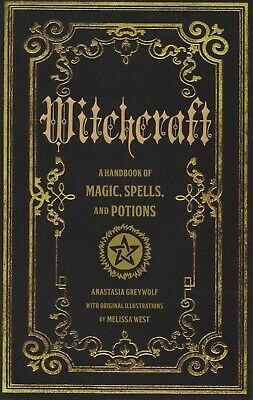 Witchcraft A Handbook of Magic Spells and Potions by Anastasia Greyleaf P-D-F