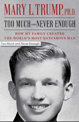Pre-Order Too Much and Never Enough by Mary L- Trump Ph-D 2020 Digital book