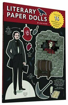 Literary Paper Dolls Includes 16 Masters of the Literary Wor- by Hilton Kyle