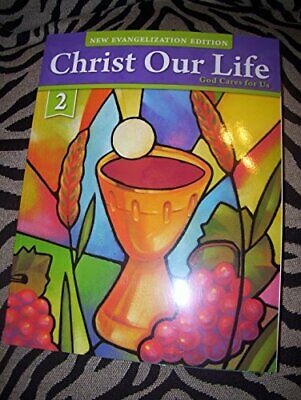 Christ Our Life God Cares for Us Grade 2 Student Edit- by Sisters of Notre Dam