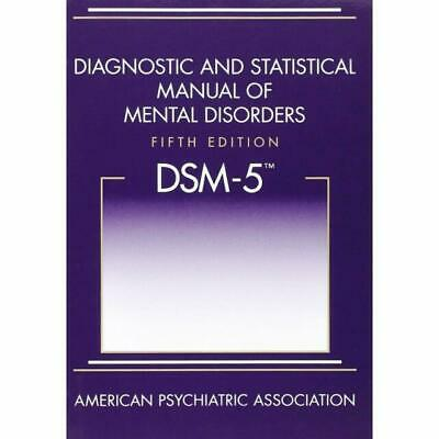 DSM 5 DIAGNOSTIC AND STATISTICAL MANUAL OF MENTAL DISORDERS 5ED