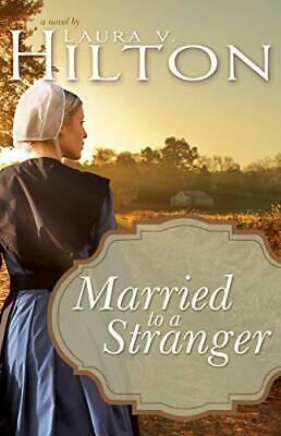 Married to a Stranger by Hilton Laura V Book The Fast Free Shipping