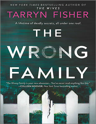 The Wrong Family A Thriller 2020 by Tarryn Fisher