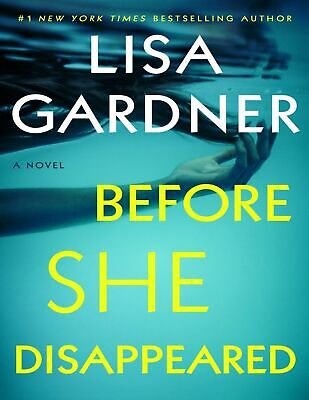 Before She Disappeared A Novel 2021 by Lisa Gardner