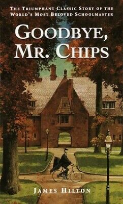 Goodbye Mr Chips by Hilton J- Paperback Book The Fast Free Shipping