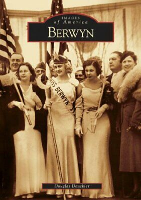 Berwyn Images of America by Deuchler Douglas Book The Fast Free Shipping