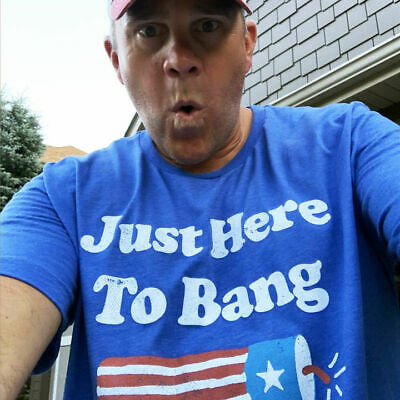 Fourth of July 4th of July Im Just Here To Bang Gift Unisex T-Shirt