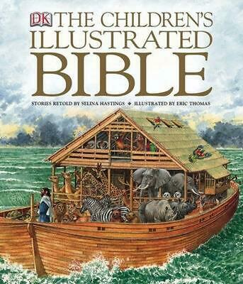 The Childrens Illustrated Bible by DK Publishing English Hardcover Book