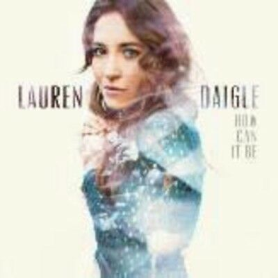 Lauren Daigle - How Can It Be New CD