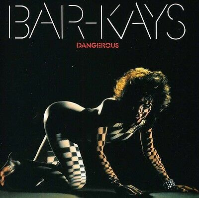 The Bar-Kays - Dangerous New CD