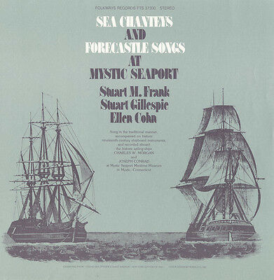 Stuart M- Frank - Sea Chanties - Forecastle Songs at Mystic Seaport New CD