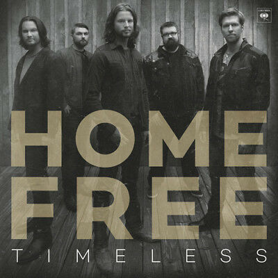 Home Free - Timeless New CD