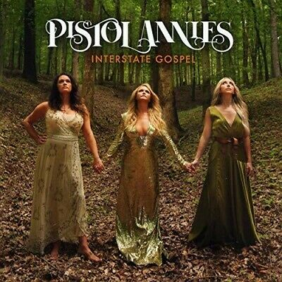 Pistol Annies - Interstate Gospel New CD