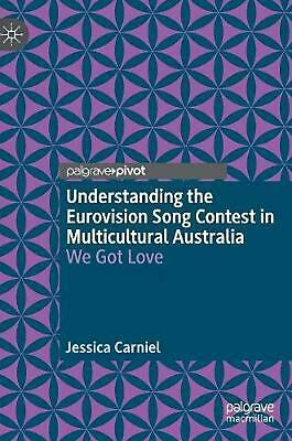 Understanding the Eurovision Song Contest in Multicultural Australia by Jessica