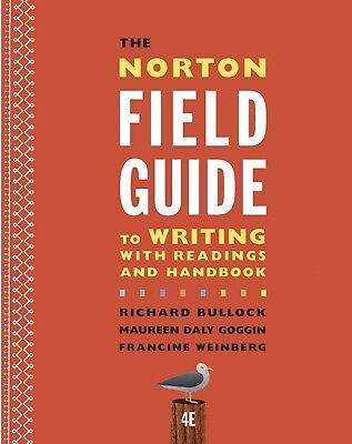 The Norton Field Guide to Writing with Readings and Handbook 4th edition