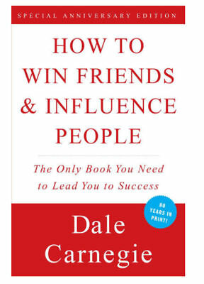 How to Win Friends - Influence People