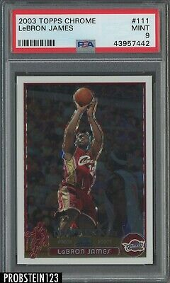 2003-04 Topps Chrome 111 LeBron James Cavaliers RC Rookie PSA 9 HOT CARD