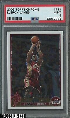 2003-04 Topps Chrome 111 LeBron James Cavaliers RC Rookie PSA 9 HIGH END