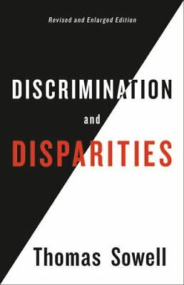 Discrimination and Disparities by Thomas Sowell Hardcover