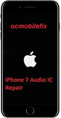 iPhone 7 iPhone 7 Plus Audio IC No Mic Speaker Slow Boot Repair Service