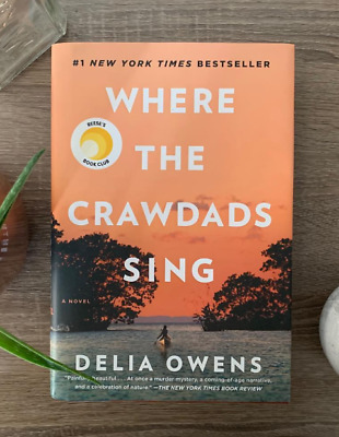 Where the Crawdads Sing by Delia Owens 2018 Hardcover