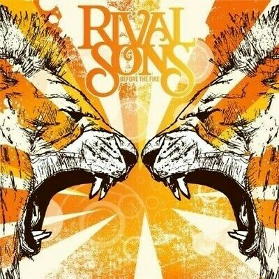 RIVAL SONS-Before The Fire-2009 CD