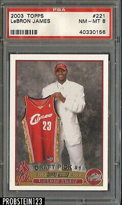 2003-04 Topps 221 LeBron James Cleveland Cavaliers RC Rookie PSA 8 NM-MT