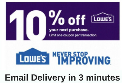 THREE 3x Lowes 10 OFF 3Coupons Discount - Lowes INSTORE ONLY -FAST Delivery