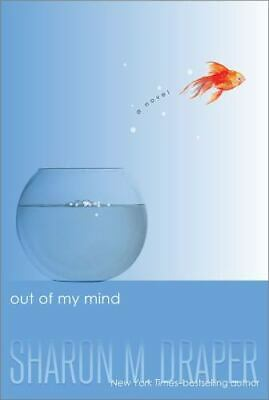 Out of My Mind by Sharon M- Draper