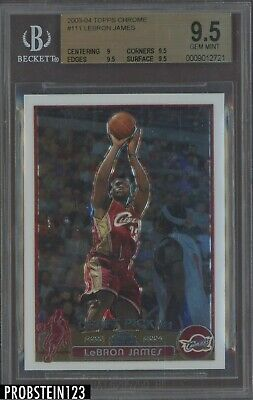 2003-04 Topps Chrome 111 LeBron James Cavaliers RC Rookie BGS 9-5 HOT CARD