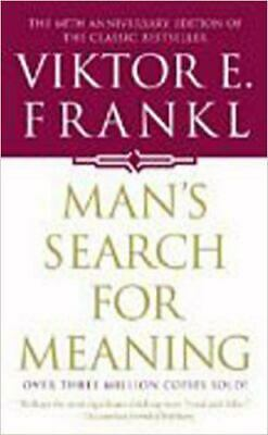 Mans Search for Meaning  An Introduction to Logotherapy by Viktor Frankl
