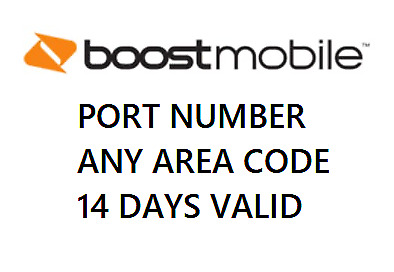 Boost Mobile Port Number 14 Days Valid Any Area Code